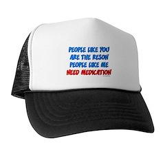 People Like You... Trucker Hat