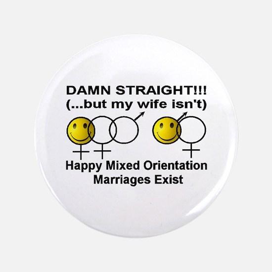 """Damn Straight"" 3.5"" Button"