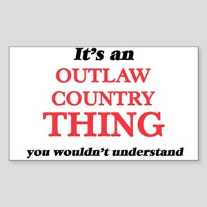 It's an Outlaw Country thing, you woul Sticker