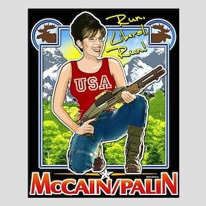 Run Liberal Run - McCain Palin Small Poster