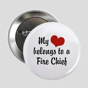 "My Heart Belongs to a Fire Chief 2.25"" Button"