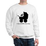 Gamer from Birth Sweatshirt