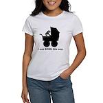 Gamer from Birth Women's T-Shirt