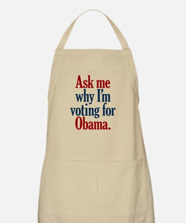 As Me Why I'm Voting for Obama BBQ Apron