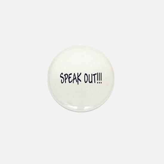 """Speak Out!"" Mini Button"