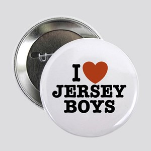 "I Love Jersey Boys 2.25"" Button"