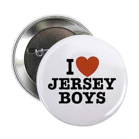 "I Love Jersey Boys 2.25"" Button"