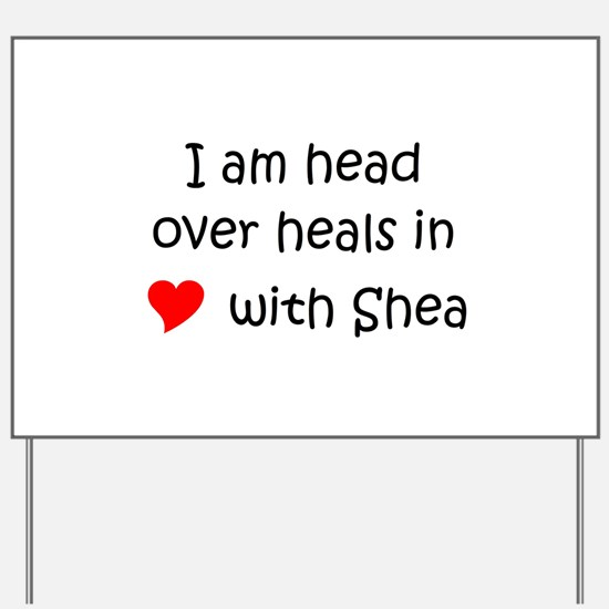 Cute Shea Yard Sign