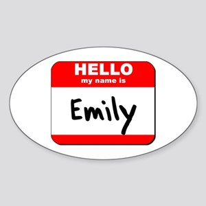 Hello my name is Emily Oval Sticker