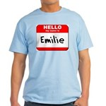 Hello my name is Emilie Light T-Shirt