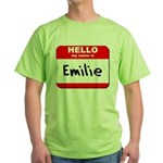 Hello my name is Emilie Green T-Shirt
