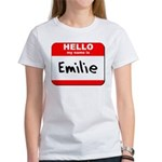Hello my name is Emilie Women's T-Shirt