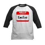 Hello my name is Emilie Kids Baseball Jersey