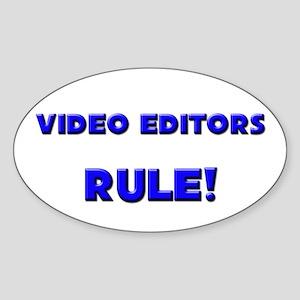 Video Editors Rule! Oval Sticker