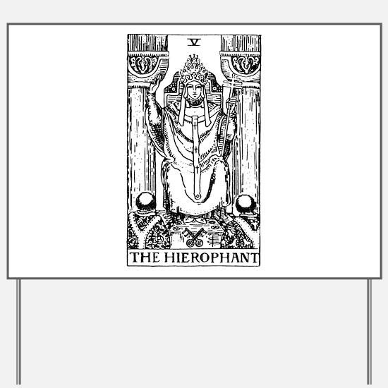 The Hierophant Tarot Card Yard Sign