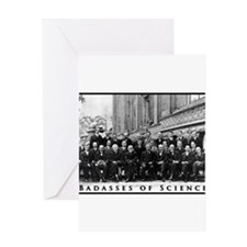 Badasses of Science Greeting Cards