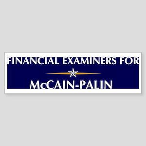 FINANCIAL EXAMINERS for McCai Bumper Sticker