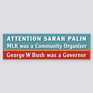 MLK was a community Organizer, Bush was a Governor