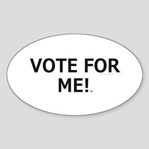 Vote for Me Sticker (Oval)