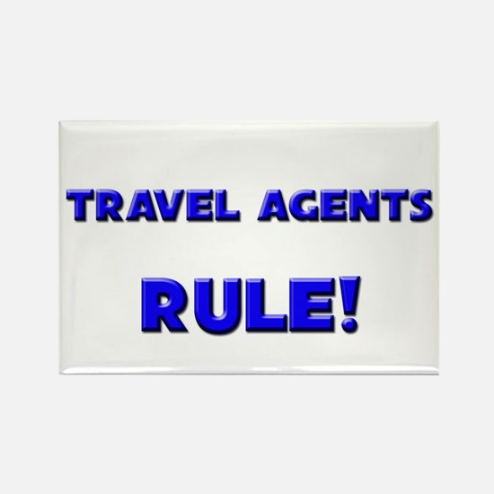 Travel Agents Rule! Rectangle Magnet