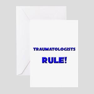 Traumatologists Rule! Greeting Cards (Pk of 10)