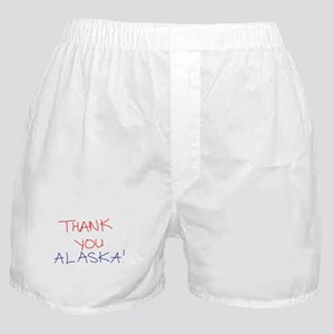 Thank You Alaska! Boxer Shorts