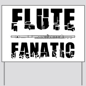 Flute Fanatic Yard Sign