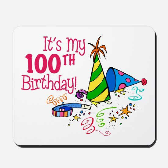 It's My 100th Birthday (Party Hats) Mousepad