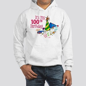 It's My 100th Birthday (Party Hats) Hooded Sweatsh