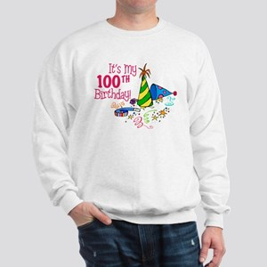 It's My 100th Birthday (Party Hats) Sweatshirt