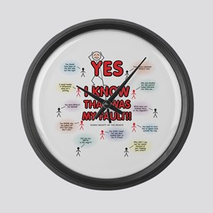 Yes, I Know That Was My Fault! Large Wall Clock