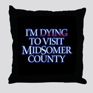 Dying to Visit Throw Pillow