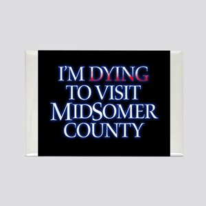 Dying to Visit Rectangle Magnet