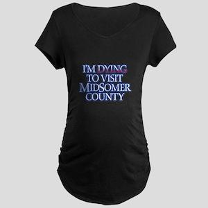 Dying to Visit Maternity Dark T-Shirt