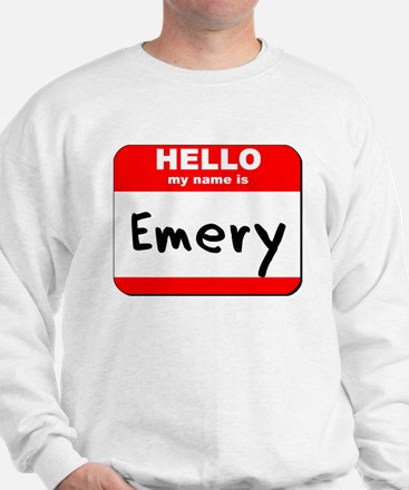 Hello my name is Emery Sweatshirt