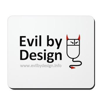 Evil by Design white Mousepad
