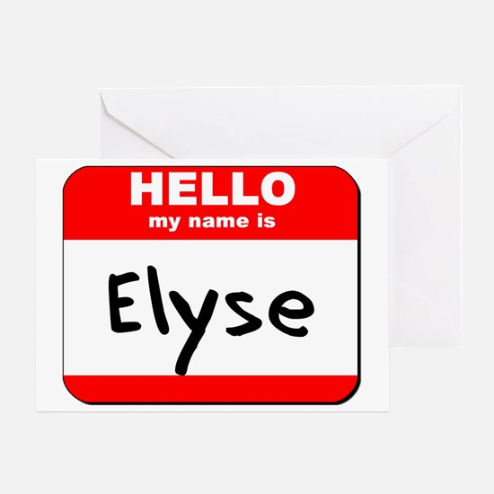 Hello my name is Elyse Greeting Card