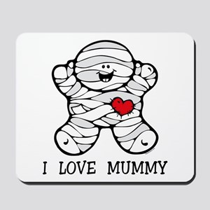 I Love Mummy Mousepad