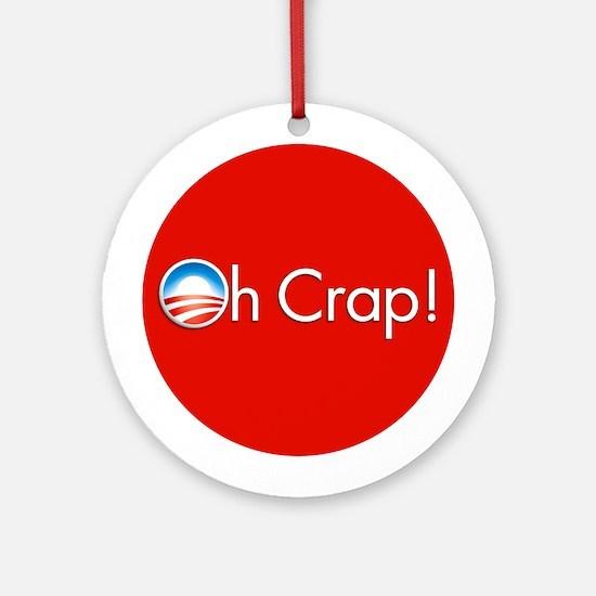 Oh Crap! Obama Ornament (Round)