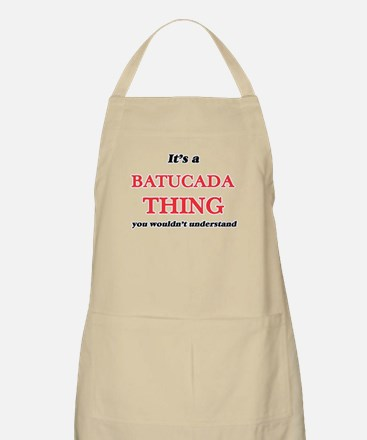 It's a Batucada thing, you wouldn& Light Apron