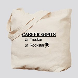 Trucker Career Goals - Rockstar Tote Bag
