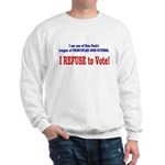 NO VOTE #3 Sweatshirt
