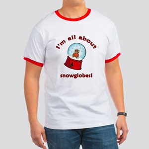 I'm All About Snowglobes Ringer T