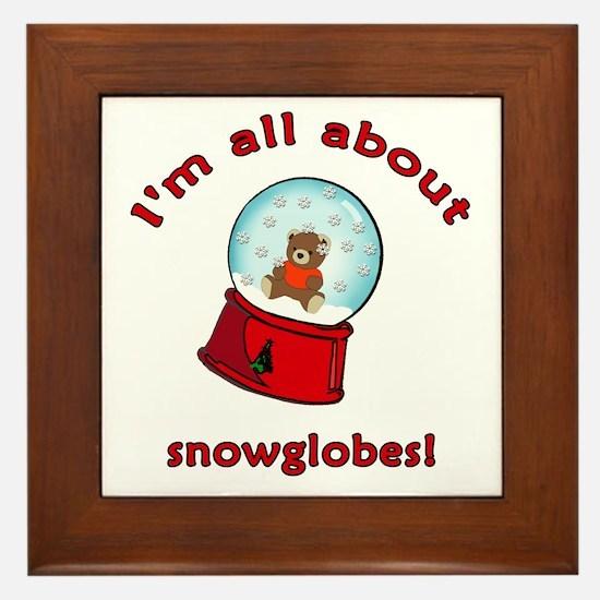 I'm All About Snowglobes Framed Tile