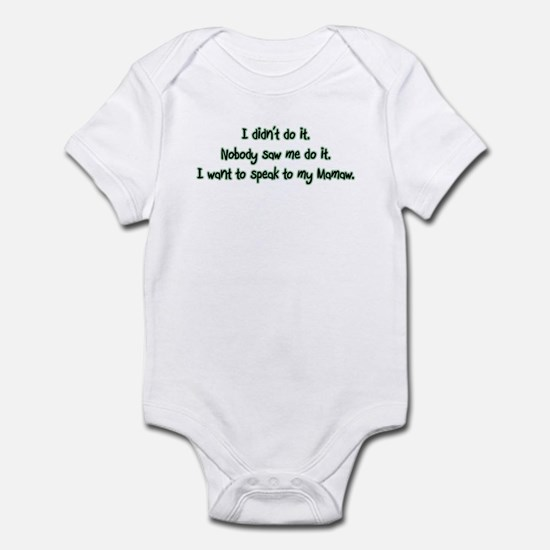 Want to Speak to Mamaw Infant Bodysuit