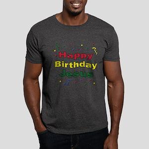 Happy Birthday Jesus Dark T-Shirt