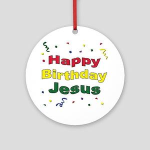 Happy Birthday Jesus Ornament Round