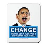 Obama-style CHANGE Mousepad