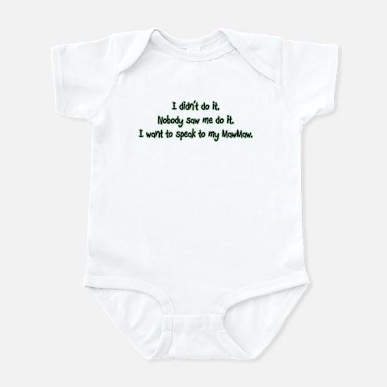 Want to Speak to MawMaw Infant Bodysuit