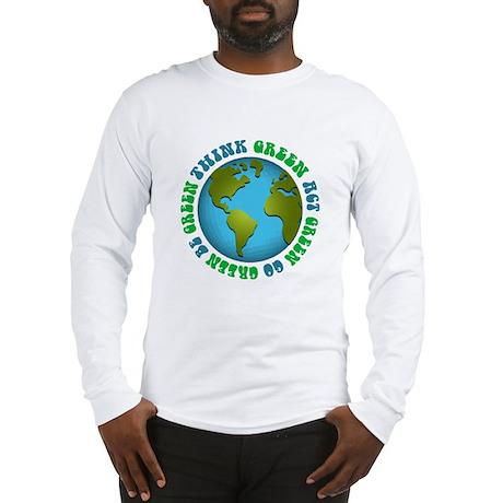 Think Green Go Green Long Sleeve T-Shirt